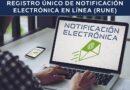 Registro Único de Notificación Electrónica, servicio en línea del PJE